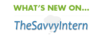 What's New on The Savvy Intern?